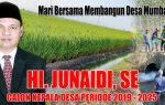 """Hi.Junaidi S.E, """"Mari Bersama Membangun Desa Mumbang Jaya"""""""